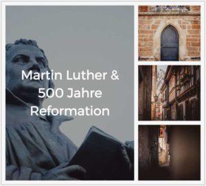 Fotos zu Martin Luther & 500 Jahre Reformation